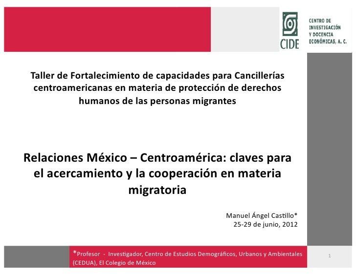 TallerdeFortalecimientodecapacidadesparaCancillerías  centroamericanasenmateriadeproteccióndederechos       ...