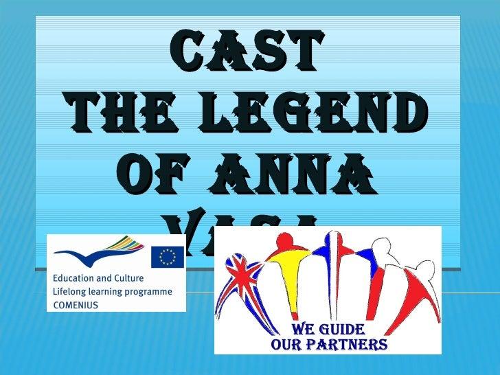 Cast Legend Of Anna Vasa