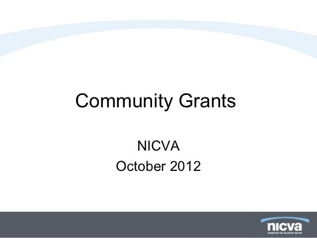 Community Grants       NICVA    October 2012