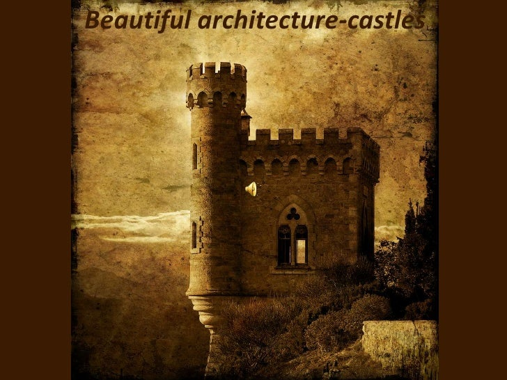 Beautiful architecture-castles<br />