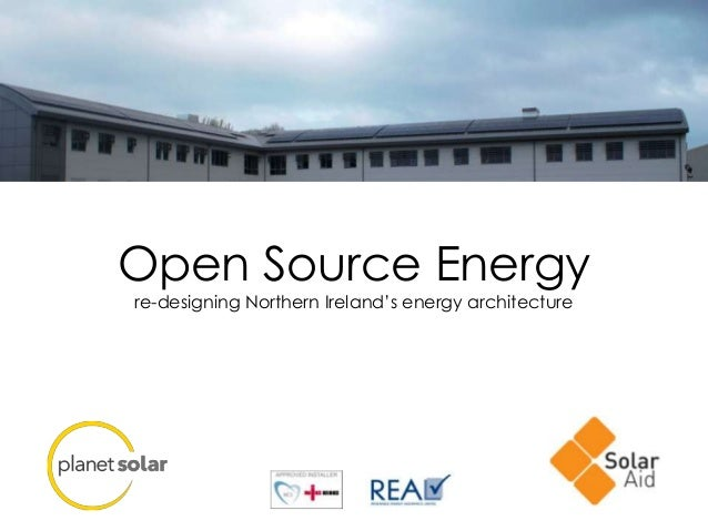 Open Source Energy re-designing Northern Ireland's energy architecture