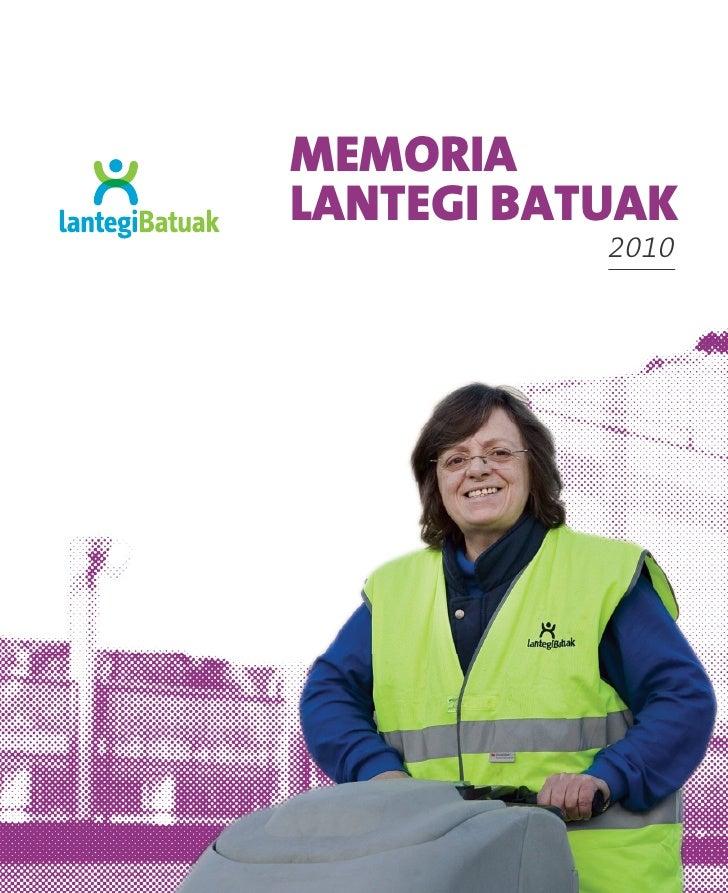 Memoria 2010 - Lantegi Batuak