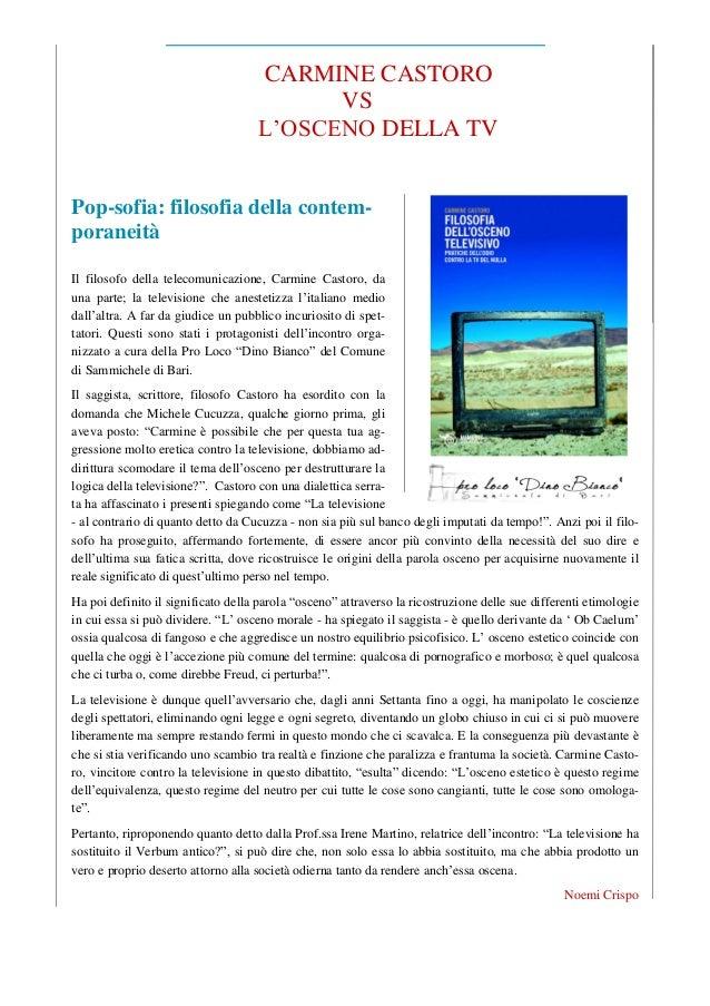 CARMINE CASTORO VS L'OSCENO DELLA TV Pop-sofia: filosofia della contemporaneità Il filosofo della telecomunicazione, Carmi...