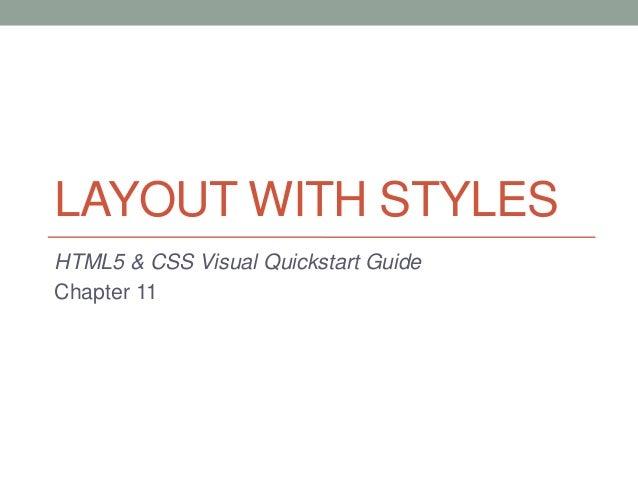 LAYOUT WITH STYLESHTML5 & CSS Visual Quickstart GuideChapter 11