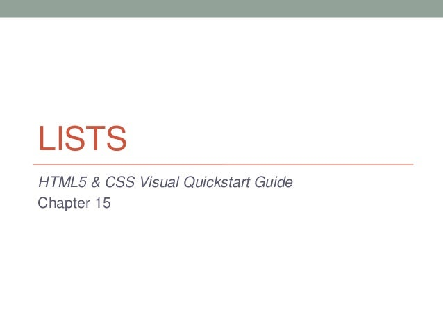 LISTSHTML5 & CSS Visual Quickstart GuideChapter 15