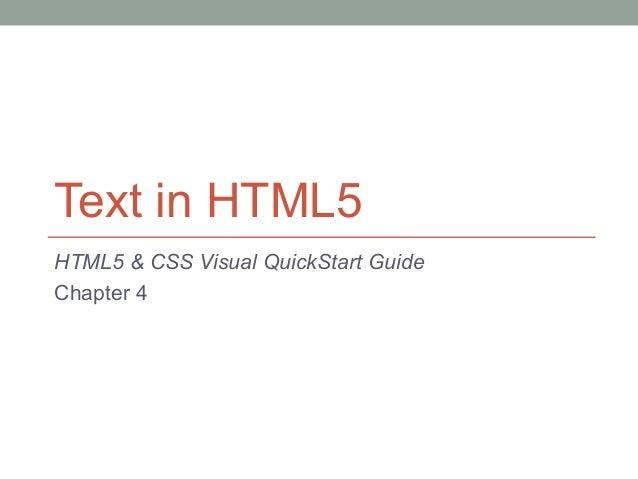 Text in HTML5HTML5 & CSS Visual QuickStart GuideChapter 4