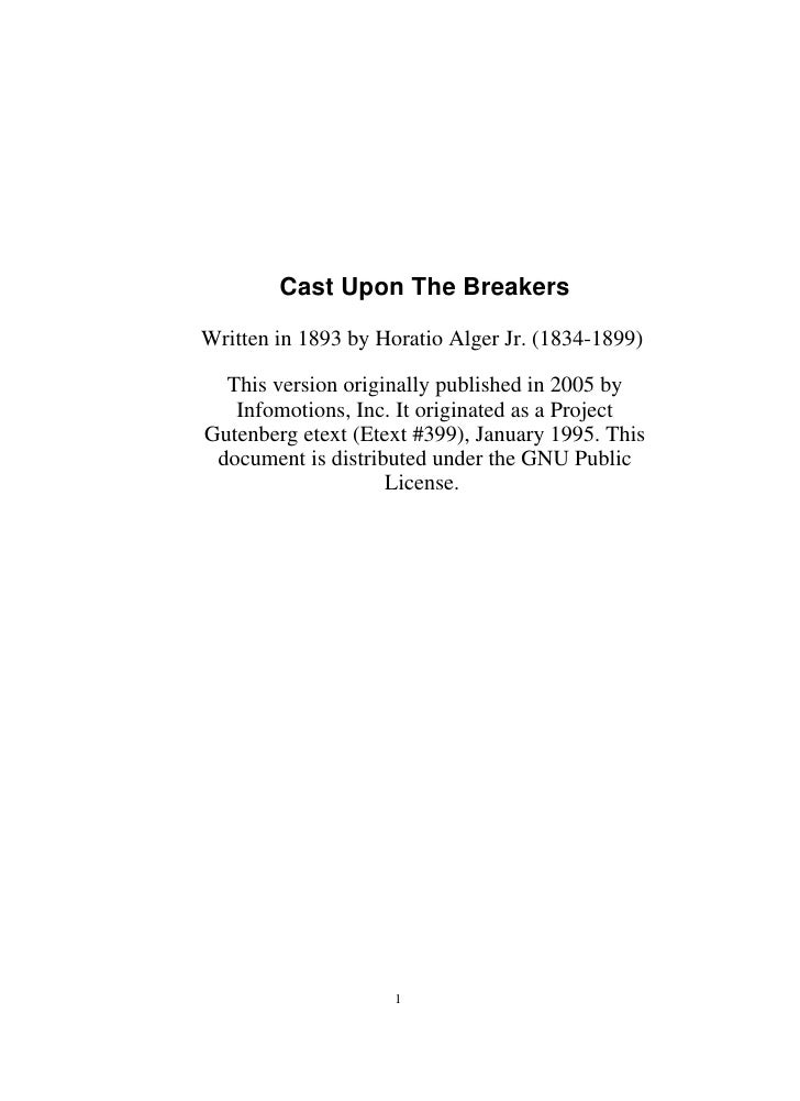 Cast Upon The Breakers  Written in 1893 by Horatio Alger Jr. (1834-1899)    This version originally published in 2005 by  ...