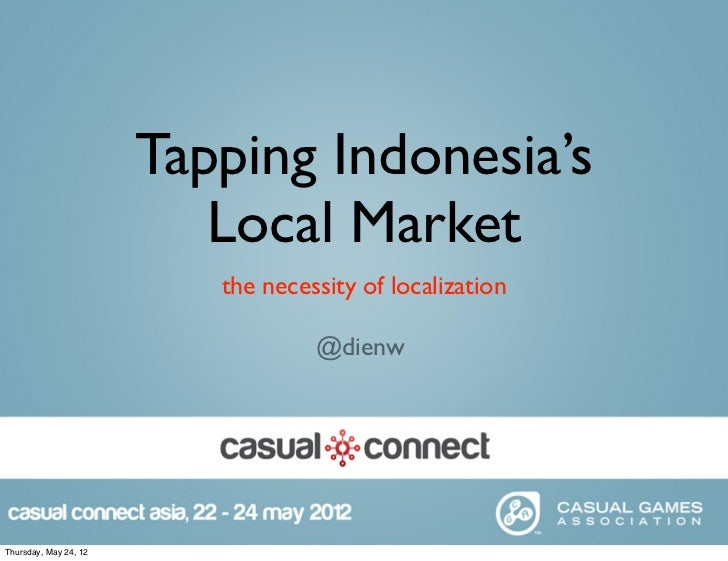 Tapping Indonesia's                          Local Market                          the necessity of localization          ...