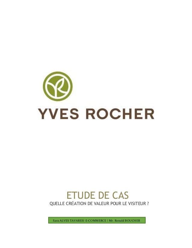 ETUDE DE CAS QUELLE CRÉATION DE VALEUR POUR LE VISITEUR ? Sara ALVES TAVARES| E-COMMERCE | Mr. Ronald BOUCHER