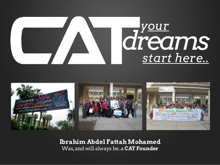 your                       dreams                         start here..Ibrahim Abdel Fattah MohamedWas, and will always be....