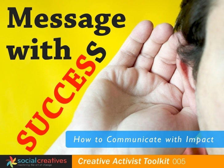 Message with      E        SS   CC SU                     How to Communicate with Impact  globalyouthfund   Creative Activ...