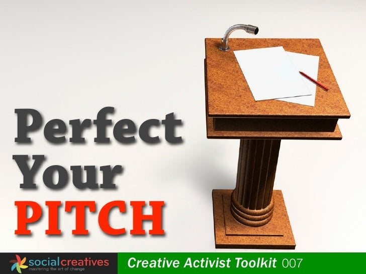 Perfect Your PITCH globalyouthfund   Creative Activist Toolkit 007