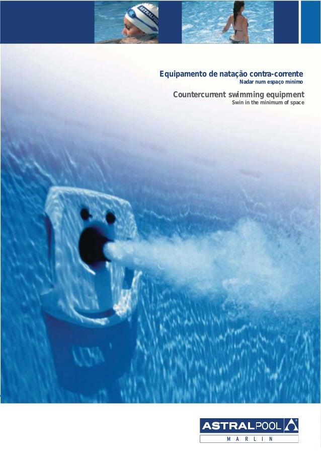 Equipamento de natação contra-corrente Nadar num espaço mínimo Countercurrent swimming equipment Swin in the minimum of sp...