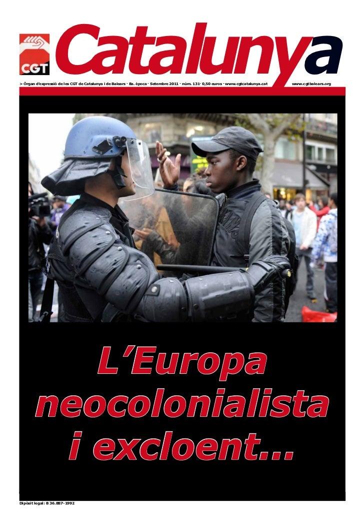 Catalunya> Òrgan d'expressió de les CGT de Catalunya i de Balears · 8a. època · Setembre 2011 · núm. 131· 0,50 euros · www...
