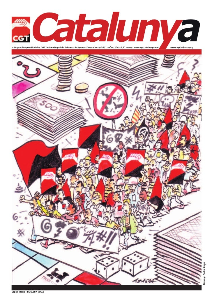 Catalunya> Òrgan d'expressió de les CGT de Catalunya i de Balears · 8a. època · Desembre de 2011 · núm. 134 · 0,50 euros ·...