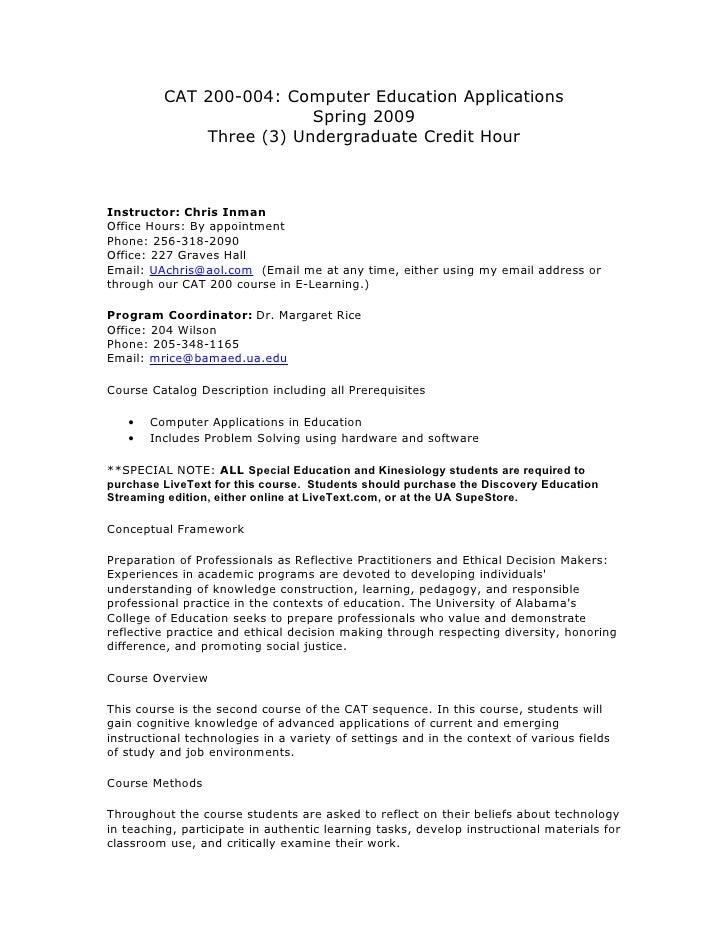 CAT 200-004: Computer Education Applications                          Spring 2009              Three (3) Undergraduate Cre...