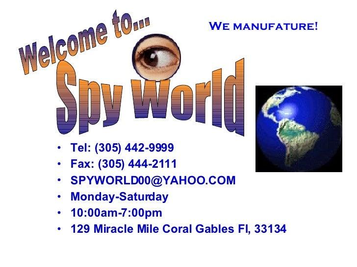 <ul><li>Tel: (305) 442-9999 </li></ul><ul><li>Fax: (305) 444-2111 </li></ul><ul><li>[email_address] </li></ul><ul><li>Mond...