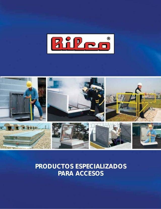 PRODUCTOS ESPECIALIZADOS     PARA ACCESOS