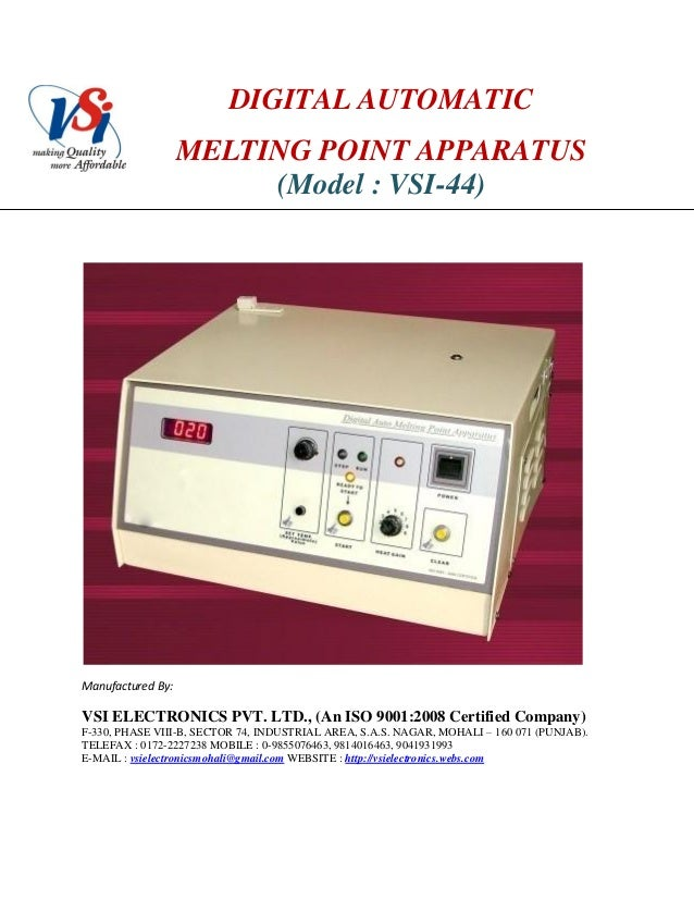 DIGITAL AUTOMATICMELTING POINT APPARATUS(Model : VSI-44)Manufactured By:VSI ELECTRONICS PVT. LTD., (An ISO 9001:2008 Certi...