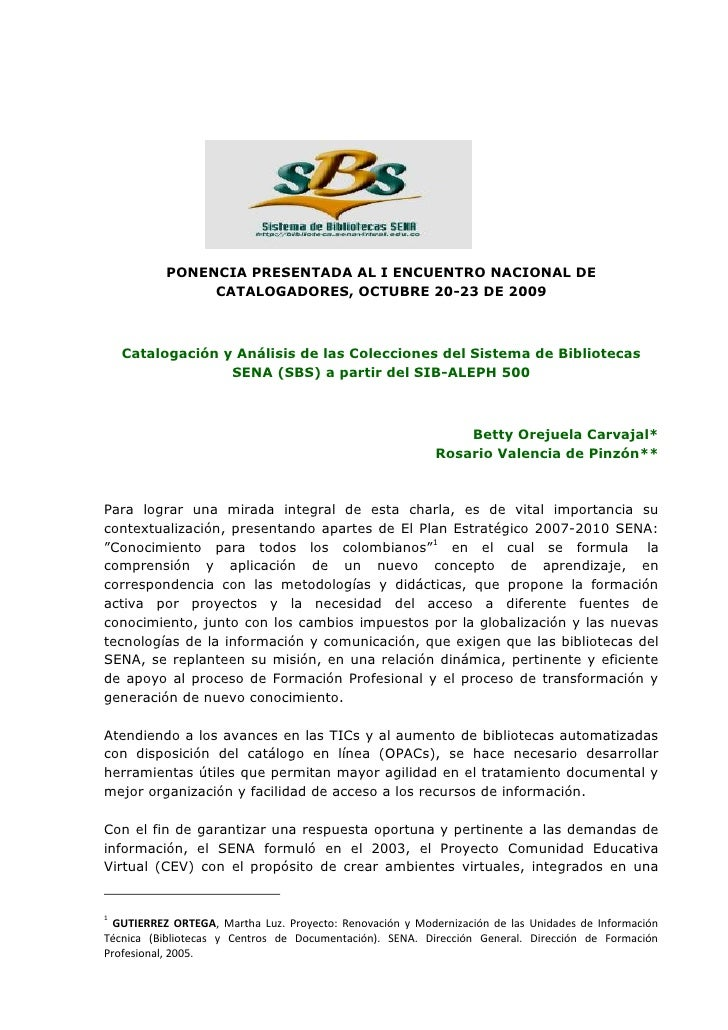 PONENCIA PRESENTADA AL I ENCUENTRO NACIONAL DE                 CATALOGADORES, OCTUBRE 20-23 DE 2009        Catalogación y ...