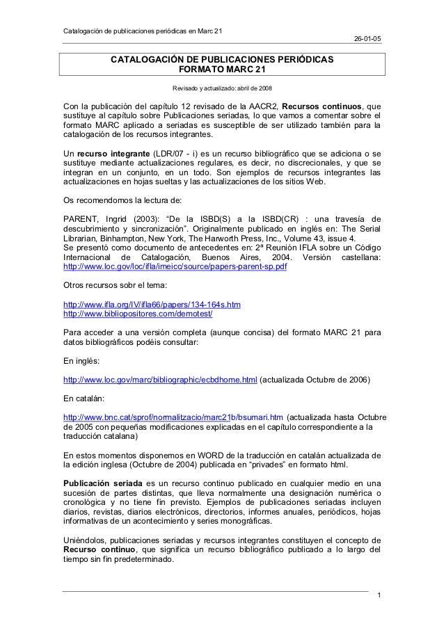 Catalogación de publicaciones periódicas en Marc 21                                                                       ...