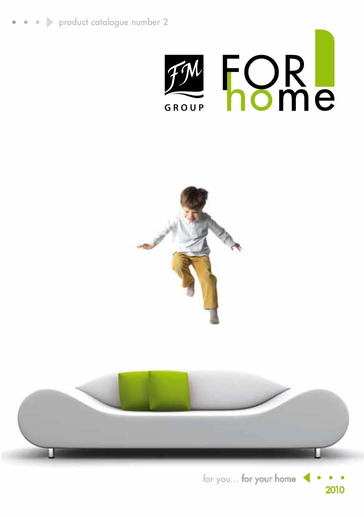 product catalogue number 2                                             for you… for your home                             ...