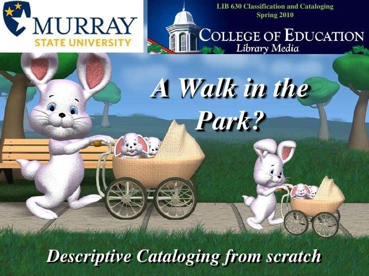 2007 Cataloging Walk int he Park