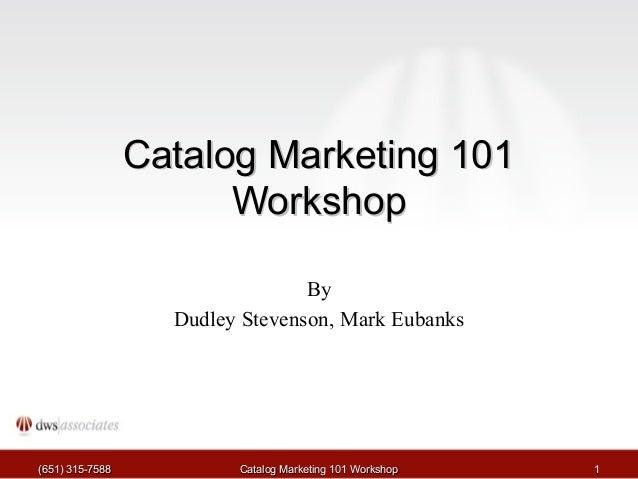 Catalog Marketing 101 (1 of 8)