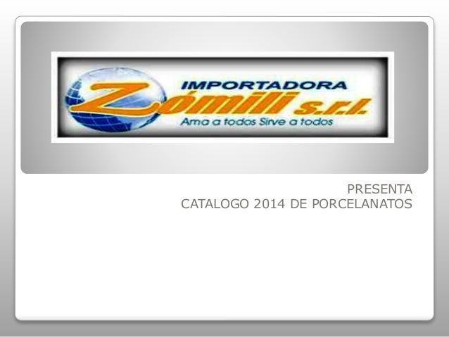 PRESENTA  CATALOGO 2014 DE PORCELANATOS