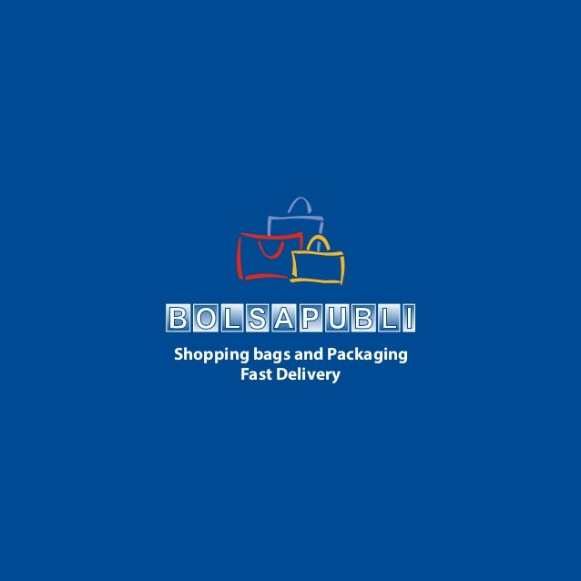 Shopping bags and Packaging Fast Delivery