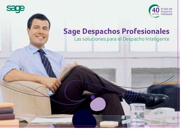 Sage Despachos Profesionales  Las soluciones para el Despacho Inteligente