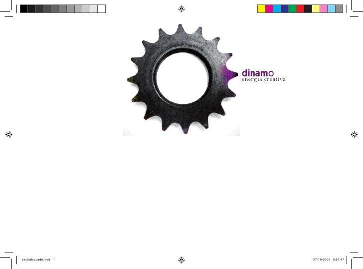 Dinamo: 15 interpretazioni artistiche per un unico soggetto, la bicicletta