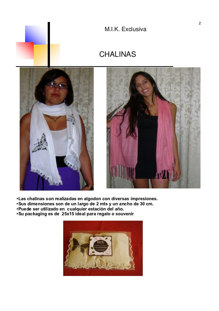 2                                        M.I.K. Exclusiva                                     CHALINAS•Las chalinas son re...