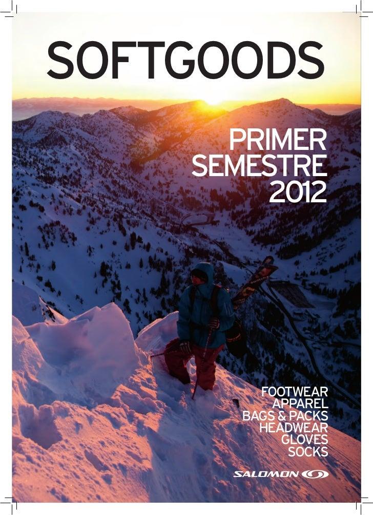 SOFTGOODS      PRIMER    SEMESTRE         2012                      FOOTWEAR   PRIMER SEMESTRE 2011         FOOTWEAR      ...