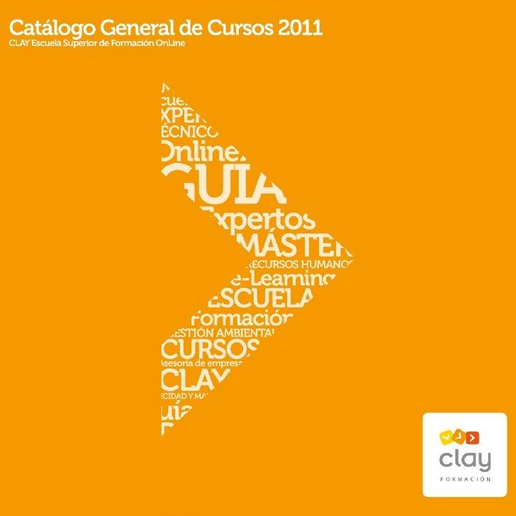 Catálogo CLAY de Másters y cursos 2011
