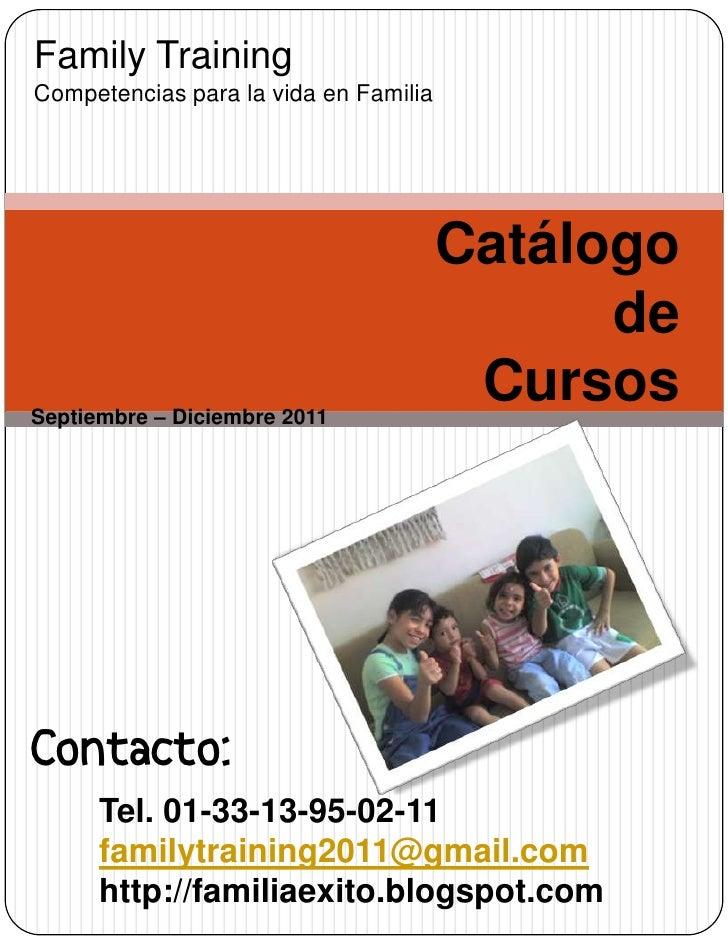 Family TrainingCompetencias para la vida en Familia                                       Catálogo                        ...