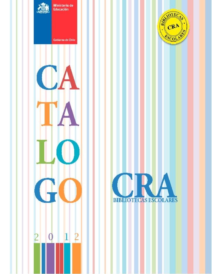PresentaciónEl equipo Bibliotecas Escolares CRA (Centro de Recursos para el Aprendizaje)tiene el propósito de avanzar haci...