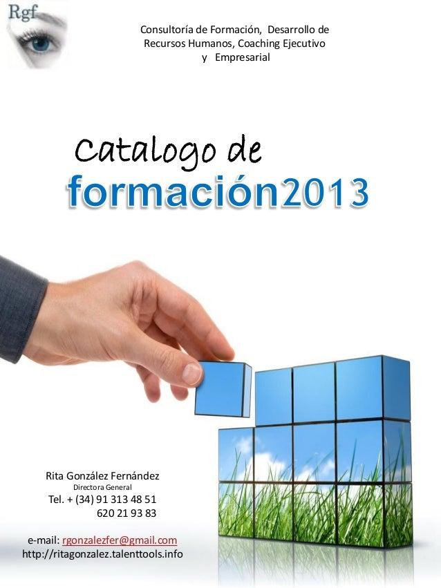 Consultoría de Formación, Desarrollo de                                Recursos Humanos, Coaching Ejecutivo               ...