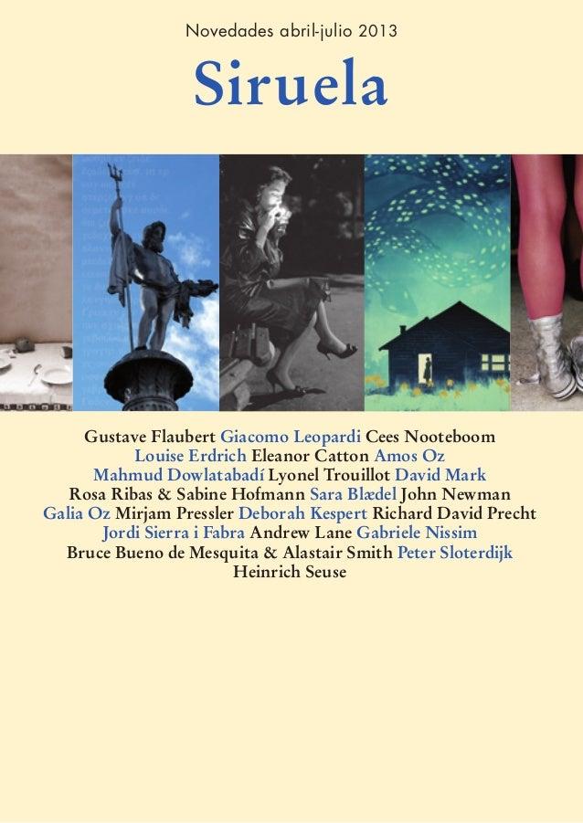 Novedades abril-julio 2013                  Siruela     Gustave Flaubert Giacomo Leopardi Cees Nooteboom           Louise ...