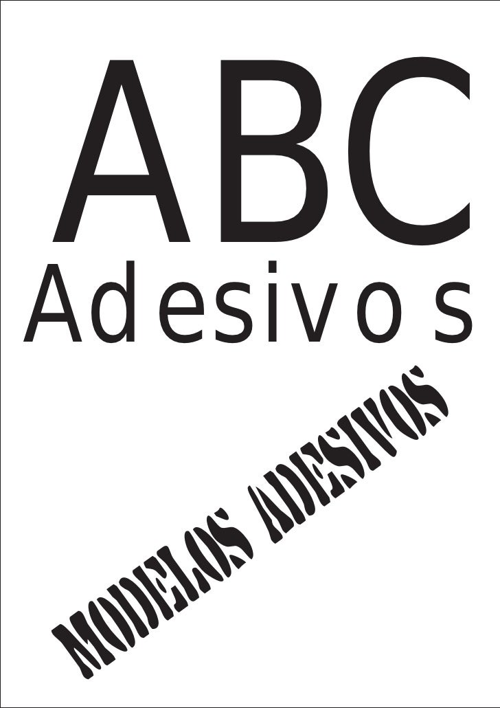 ABCAdesivos                   iv o s              d e s         o s A    d e l M o