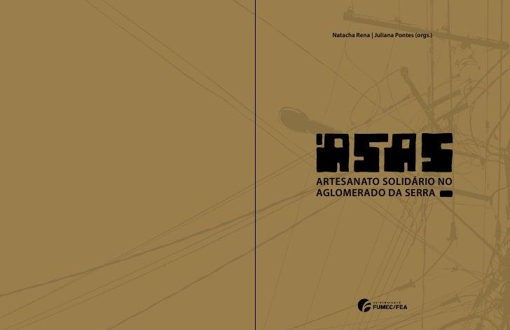 Natacha Rena | Juliana Pontes (orgs.)ARTESANATO SOLIDÁRIO NOAGLOMERADO DA SERRAARTESANATO SOLIDÁRIO NOAGLOMERADO DA SERRAA...
