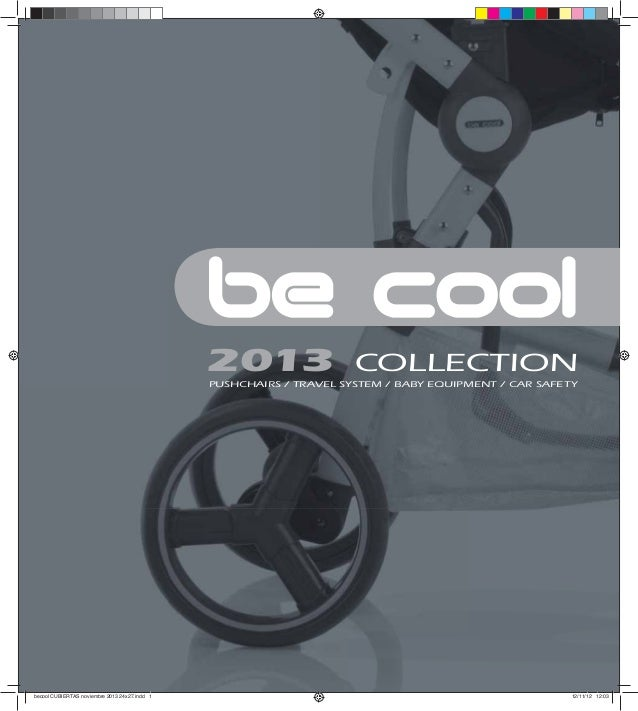 2013                  COLLECTION                                               PUSHCHAIRS / TRAVEL SYSTEM / BABY EQUIPMENT...