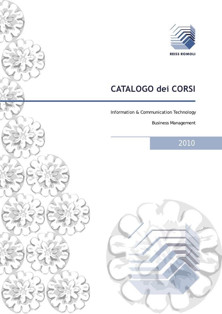 Catalogo corsi 2010  Reiss Romoli