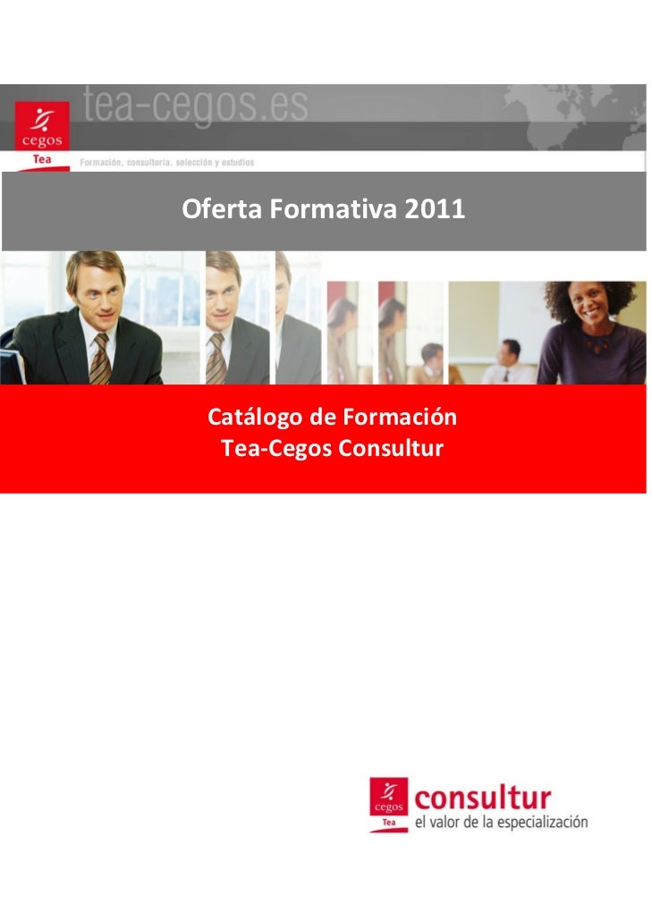 OfertaFormativa2011 CatálogodeFormación  Tea‐CegosConsultur