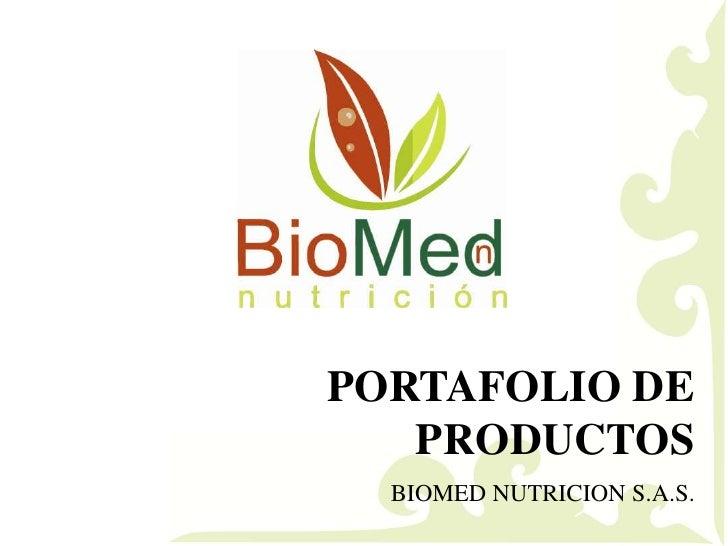 PORTAFOLIO DE PRODUCTOS<br />BIOMED NUTRICION S.A.S.<br />