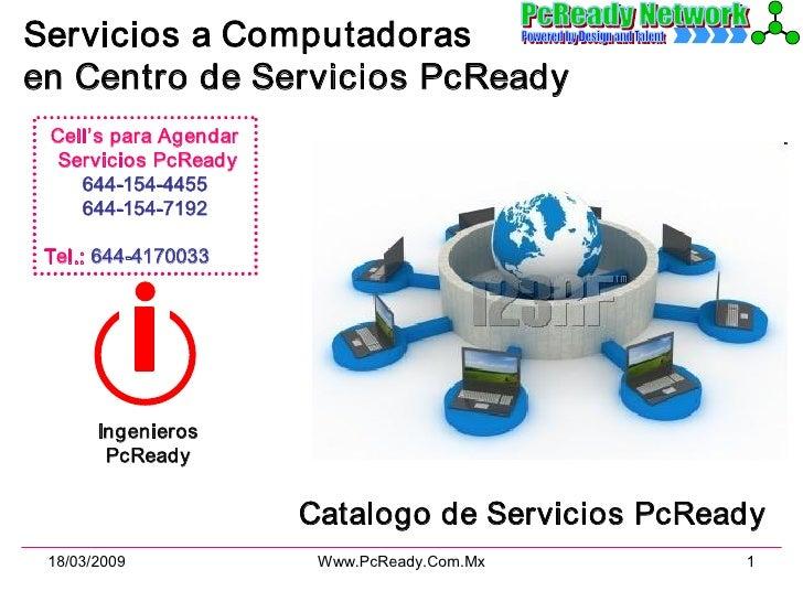 ServiciosaComputadoras enCentrodeServiciosPcReady  Cell'sparaAgendar   ServiciosPcReady     6441544455    ...