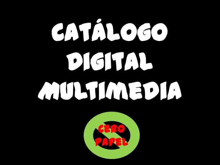 Catálogo  DigitalMultimedia   Cero   Papel