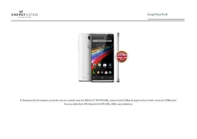 "El Smartphone 3G más completo: procesador octa core, pantalla super fina OGS de 5.0"" IPS FHD 1080p, cámaras frontal 5.0Mpx..."