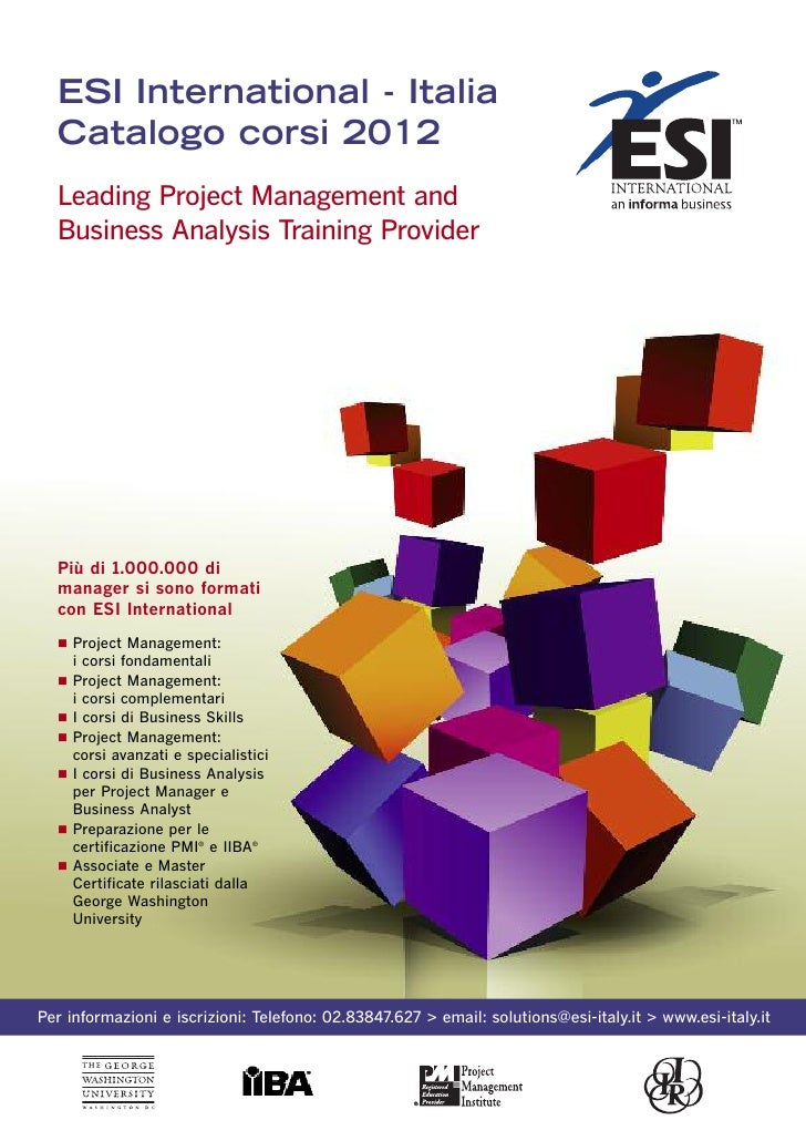 ESI International - Italia  Catalogo corsi 2012  Leading Project Management and  Business Analysis Training Provider  Più ...