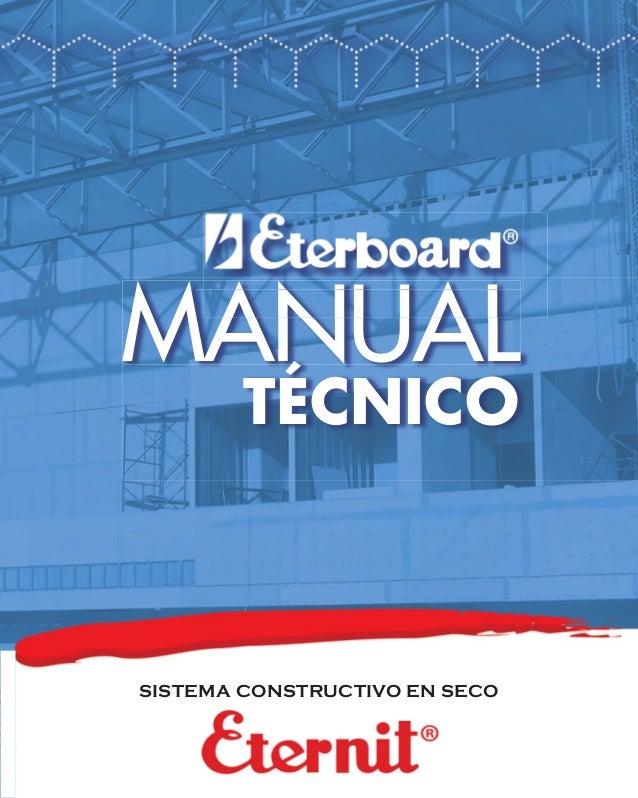 MANUAL TÉCNICO  SISTEMA CONSTRUCTIVO EN SECO
